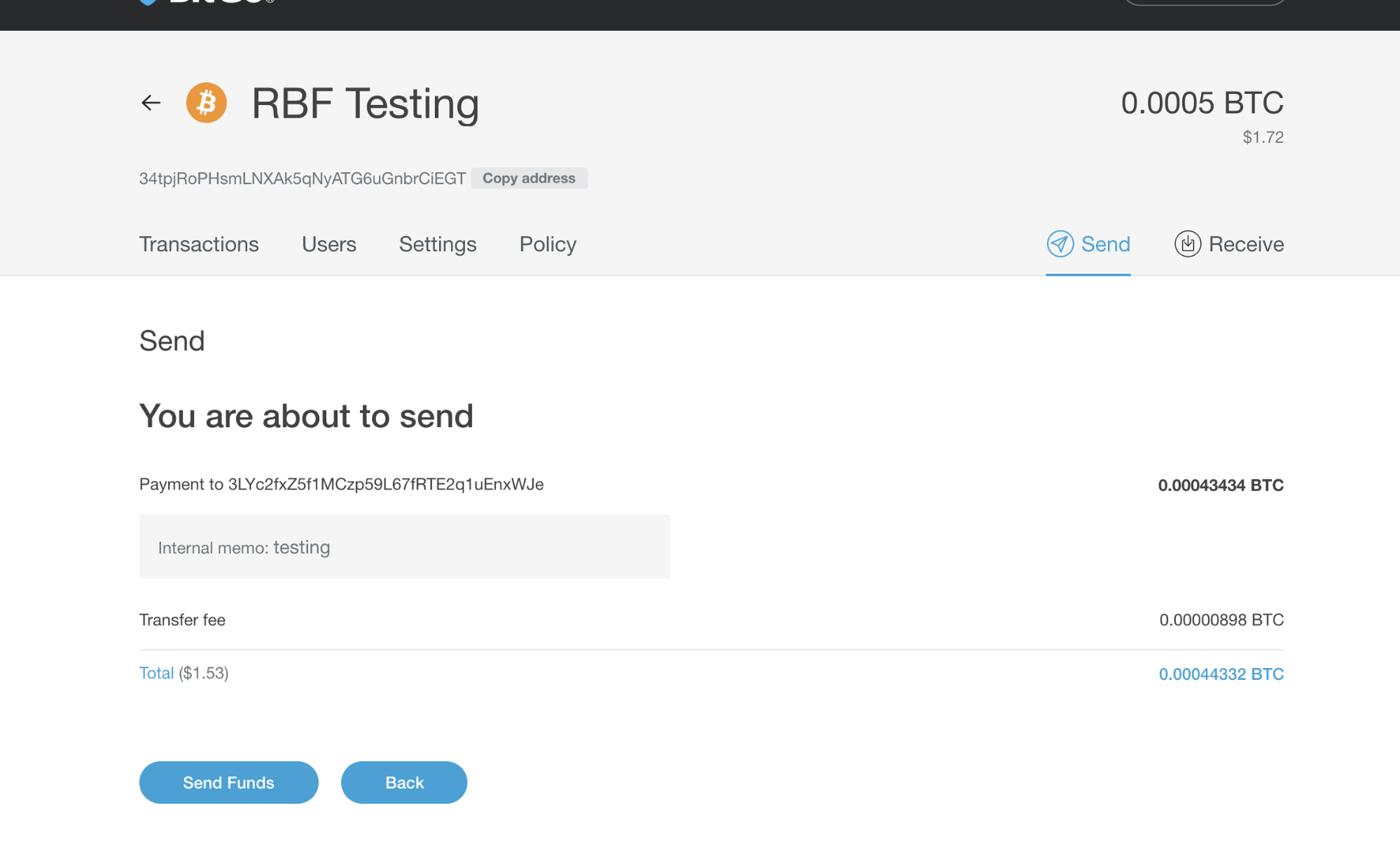 Sending RBF Transaction - Send confirmation screen. Fee noted. No RBF note. Note Transaction was not sent with RBF flag enabled.